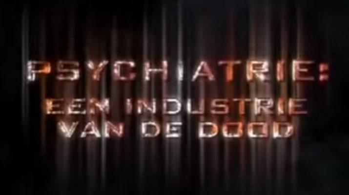 Psychiaterie een Industrie des Doods - P2G