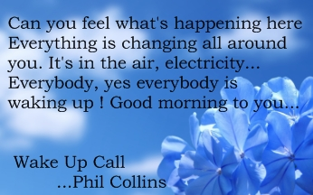 songtekst banner 2 Wake Up Call - Phil Collins